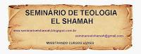SEMINARIO DE TEOLOGIA EL SHAMAH