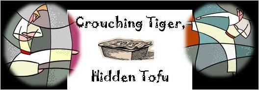 Crouching Tiger, Hidden Tofu
