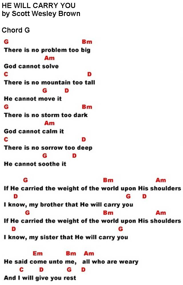 HE WILL CARRY YOU (Scott Wesley Brown) - lyrics and chords ~ Sing ...