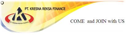 Lowongan Kerja PT Kresna Reksa Finance – Semarang & Ungaran (Branch Marketing Manager, Supervisor, Account Officer, Buser, Front Office dan Back Office)