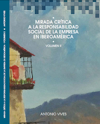 Mirada Crítica a la RSE en Iberoamérica, Volúmen II