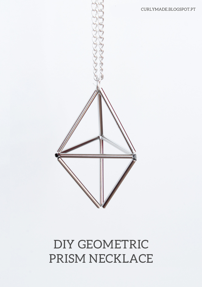 DIY Geometric Prism Necklace - Curly Made