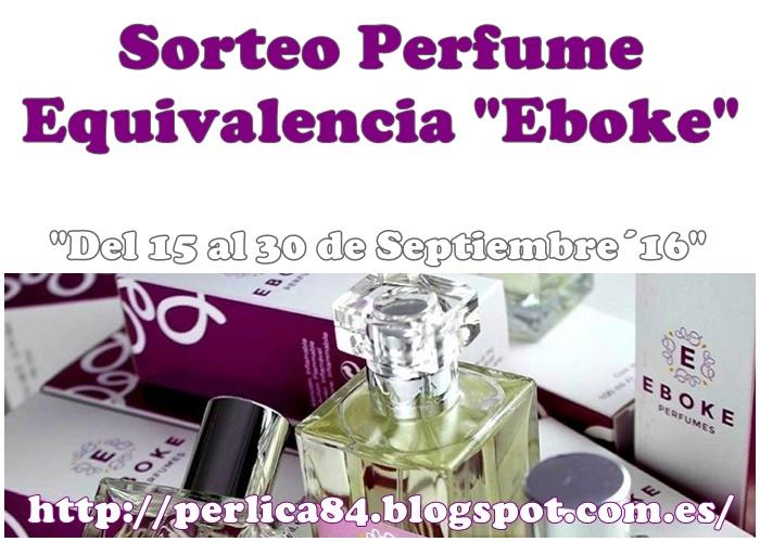 """Sorteo Perfume Equivalencia """"Eboke"""""""