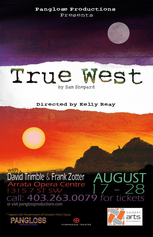 true west by sam shepard True west is a play by sam shepard that was first performed in 1980.