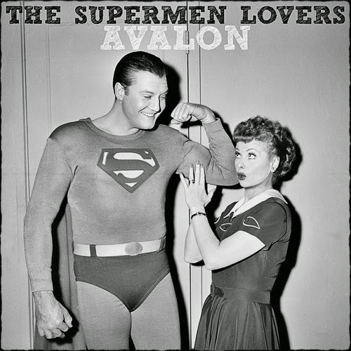 The Supermen Lovers - Avalon