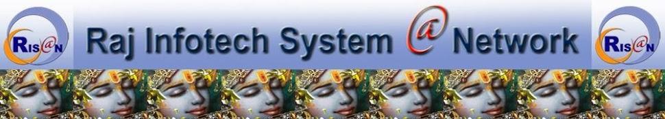 RAJ INFOTECH SYSTEM @ NETWORK
