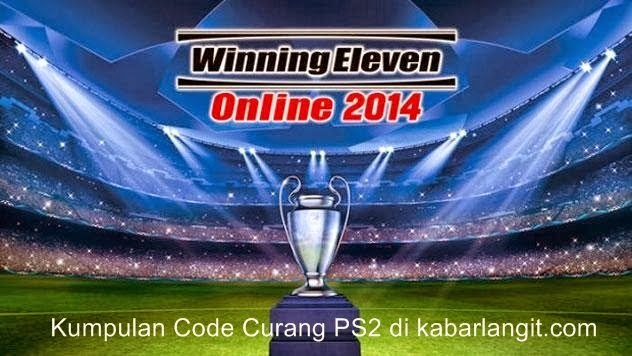 Kumpulan Password Terbaru Winning Eleven PS2 2014 Update