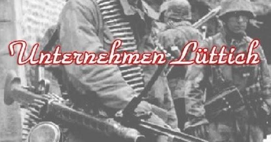 H Ttich the wargame shed combat unternehmen lüttich