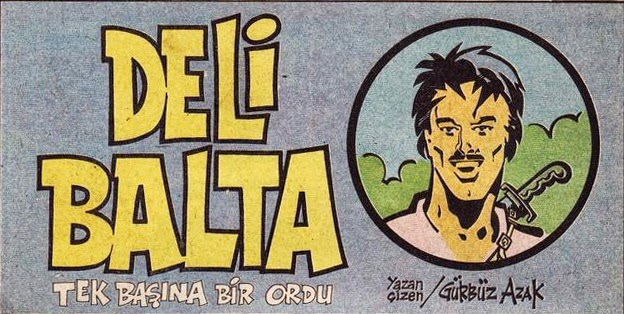 Deli Balta (Wild Axe) - Turkish Comic Book