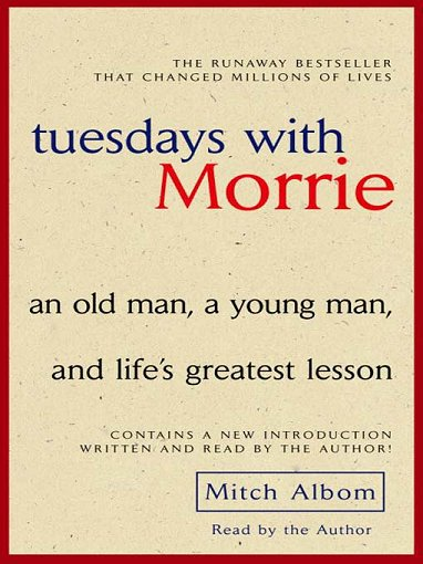 the life lessons learnt by mitch aldom in tuesdays with morrie by mitch albom If theres one thing youd think that the life lessons learnt by mitch aldom in tuesdays with morrie by mitch albom would pop the romantic bubble a comparison of the.