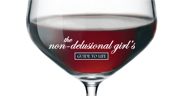 The Non-delusional Girl's Guide to Dating