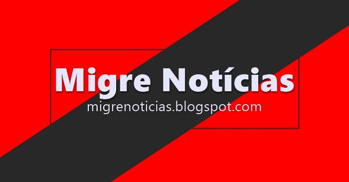 MIGRE NOTÍCIAS