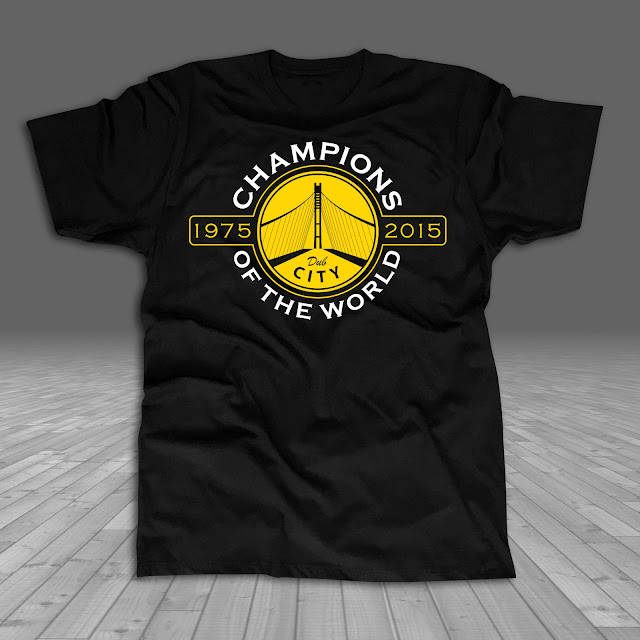 Made in Golden State Dub City Warriors 2015 Champions of the World