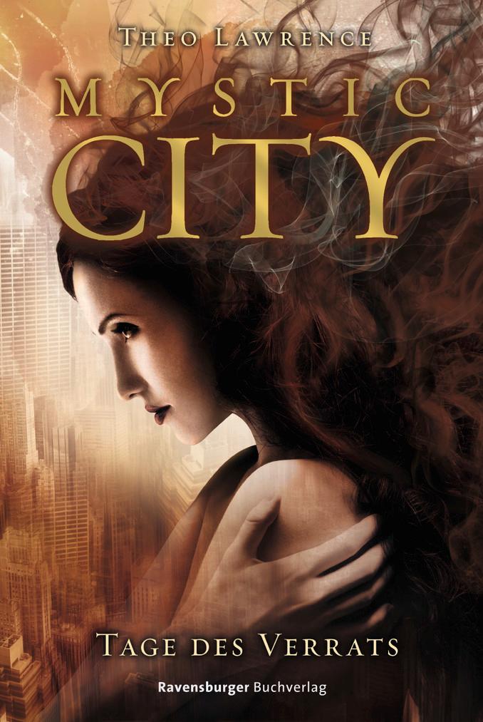 Mystic City 02: Tage des Verrats