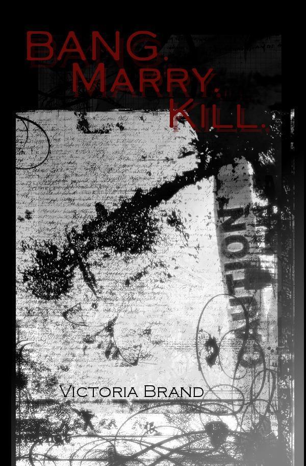 Bang Marry Kill Victoria Brand