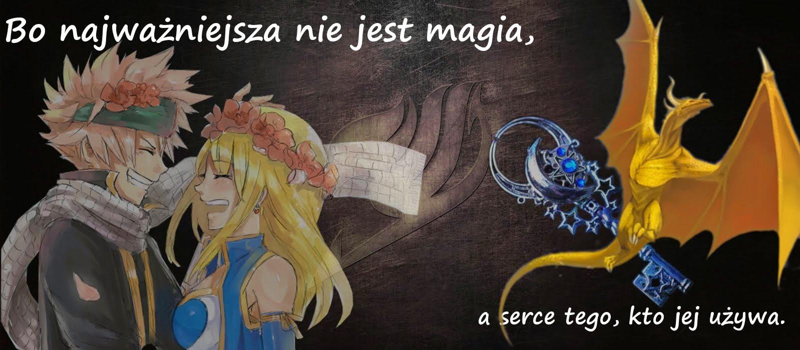 Bo naważniejsza nie jest magia, a serce tego kto jej używa.