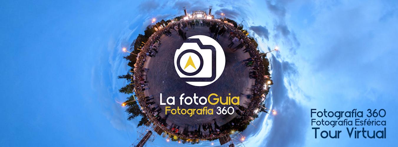la FotoGuía - Fotografía 360 -Fotografía Esferica - Tour Virtual
