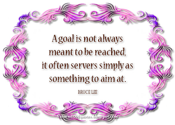 inspirational quotes about goal setting abacus1001quotes
