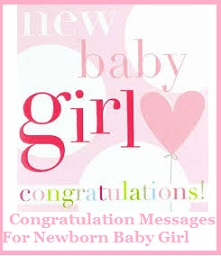Congratulation messages baby girl congratulation messages for baby girl sample congratulation messages for baby girl new born baby girl congratulation messages what to write in a baby m4hsunfo Image collections