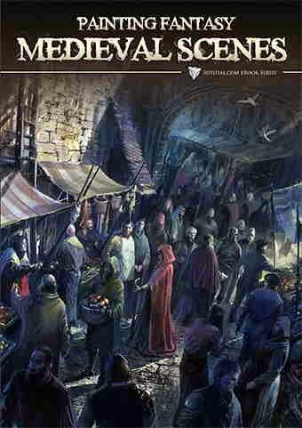 Painting Fantasy Medieval Scenes 3DTotal Ebook