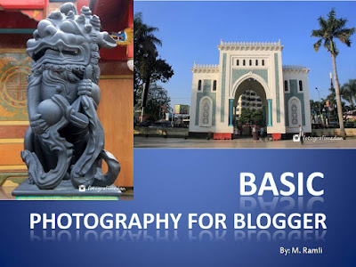 basic photography for blogger  blog-m blogger medan