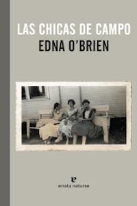 Las chicas de campo, Edna O´Brien