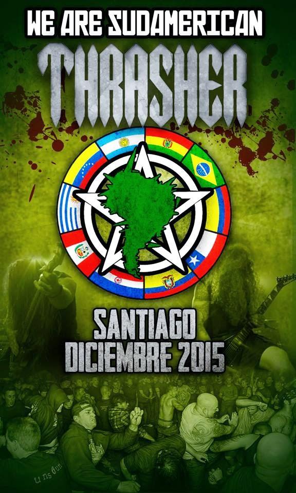 RECITALES EN CHILE: DICIEMBRE                                      WE ARE SUDAMERICAN THRASHER 2015