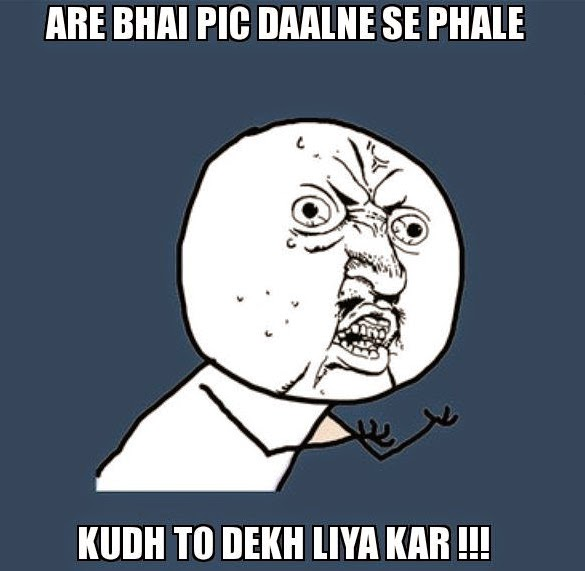 Facebook pe pic daalne se pehle - Funny crazy troll