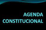 AGENDA CONSTITUCIONAL