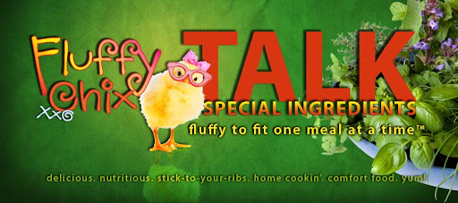 Fluffy Chix Talk Special Ingredients