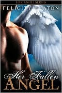 Review: Her Fallen Angel by: Felicity Heaton