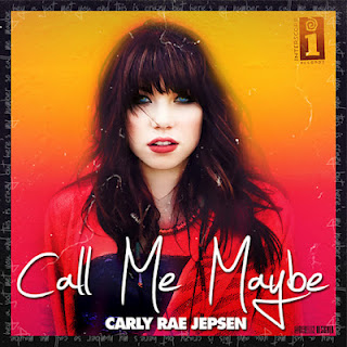 Call Me Maybe – Carly Rae Jepsen - Call Me Maybe