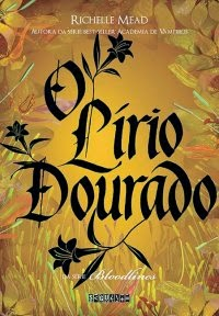 http://www.leituranossa.com.br/2014/03/o-lirio-dourado-bloodlines-livro-02.html