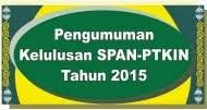 PENGUMUMAN HASIL SPAN-PTKIN THN 2015