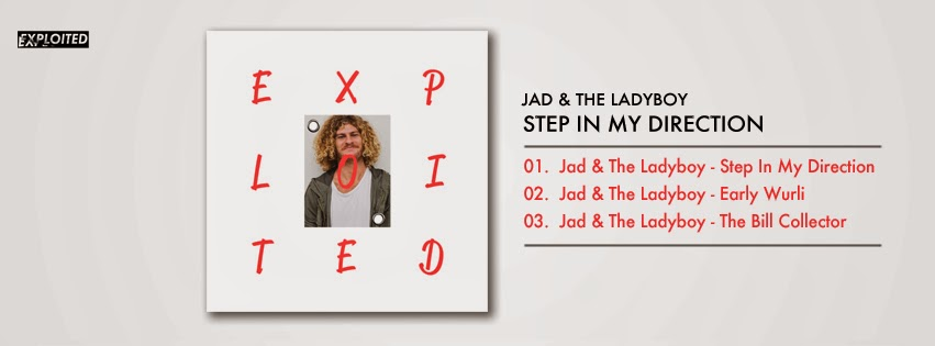 Jad & The Ladyboy - Step In My Direction EP