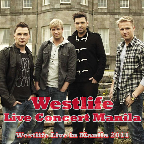 Westlife Live in Manila 2011, Westlife Live in Manila 2011 Ticket Prices, Details, Poster, Image, Picture, Wallpaper, Nicky Byrne, Kian Egan, Mark Feehily, Shane Filan and Brian McFadden