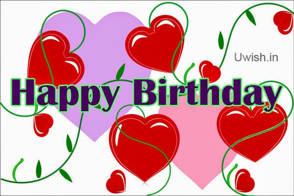 Happy Birthday  wishes and greetings with beautiful hearts of love.