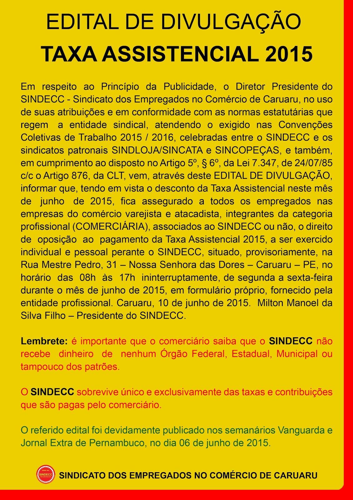 EDITAL DE DIVULGAÇÃO E OPOSIÇÃO – TAXA ASSISTENCIAL 2015