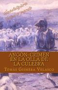 Angón. Crimen en la Olla de la Culebra