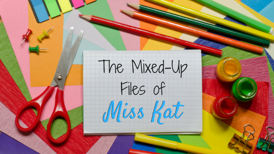 The Mixed-Up Files of Miss Kat