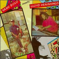 Yami Bolo & Lloyd Hemmings - Yami Bolo Meets Lloyd Hemmings