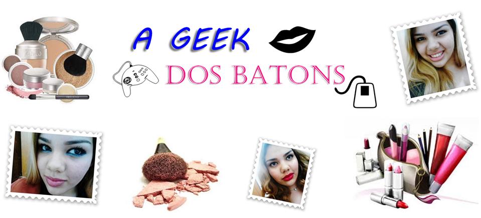 A Geek dos batons