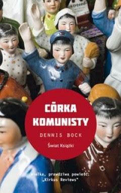 "Dennis Bock – ""Córka komunisty"""