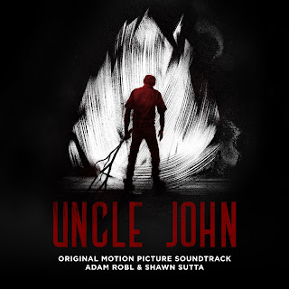 Uncle John Soundtrack by Adam Robl and Shawn Sutta