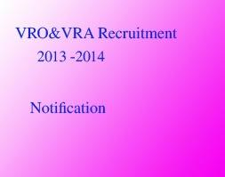 VRO&VRA Recruitment for 2013-2014