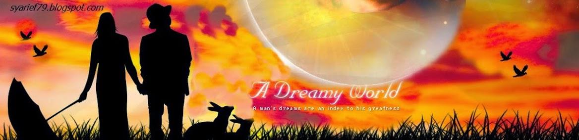 a dreamy world