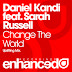 Daniel Kandi feat. Sarah Russell - Change The World (Lyrics)