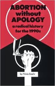 http://www.amazon.com/Abortion-without-Apology-Radical-Pamphlet/dp/0896083845