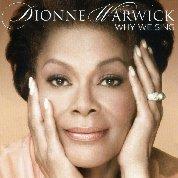 http://4.bp.blogspot.com/-zPk9hx-fEWk/TuTdeLyM9yI/AAAAAAAAPL0/S0N0Cktyh5I/s1600/Dionne_Warwick-Why_We_Sing-FrontalMA28904901-0014.jpg