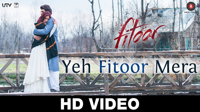 Yeh Fitoor Mera Full Video Song From Fitoor | Aditya Roy Kapoor, Katrina Kaif | Arijit Singh | Amit Trivedi